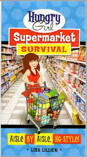 Foodie Fridays... Hungry Girl Supermarket Survival (Review)