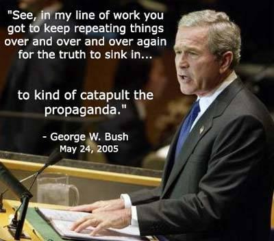 Bush Catapulting Propaganda
