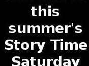 This Summer's Story Time Saturday
