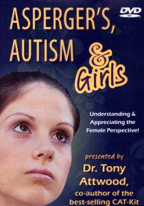 DVD Review: Aspergers, Autism and Girls Presented by Tony Attwood