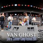 Van Ghost - Live at Summer Camp Festival 2011