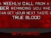 True Blood Line: Weekly Call from Cast Member