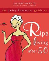 Juicy Tomatoes, Women 50 and Beyond