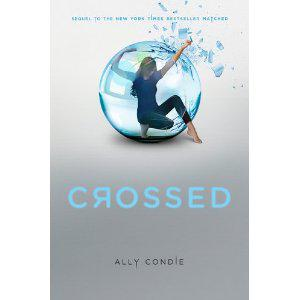 ARC of Ally Condie's CROSSED, Plus 5 More to Give Away!