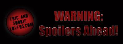 Spoilers, Spoilers and More Spoilers