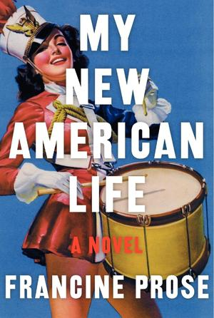 Exclusive Interview with Francine Prose, Author of My New American Life