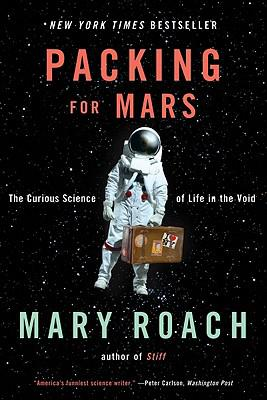Exclusive Interview with Mary Roach, Author of Packing for Mars: The Curious Science of Life in the Void