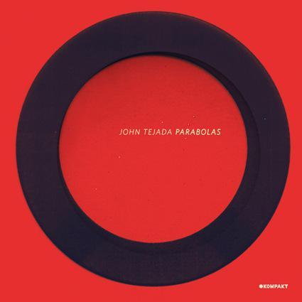 New John Tejada album released by Kompakt + free mp3!