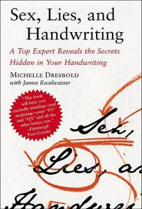 Guest Blogger: Handwriting Analyst Michelle Dresbold