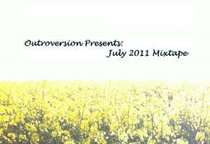 Outroversion's July 2011 Mixtape