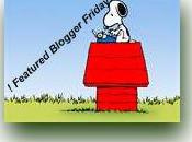 Featured Blogger Friday!