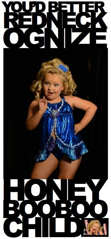 Here Comes Honey Boo Boo Badger: It Takes A Lot Of Cheese Balls & Mud Facials To Be Queen. Alana Don't Care In This Redneckulous Video Mash-Up.