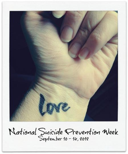 Love on my arm – National Suicide Prevention Week