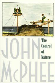 Book Review: John McPhee's The Control of Nature