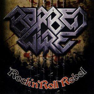 Barbed Wire – Rock 'N Roll Rebel (2010) Best Metal Music