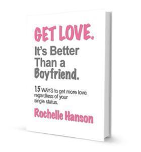 Get Love. It's Better Than a Boyfriend.