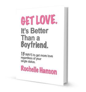 Get Love. It's Better Than a Boyfriend.