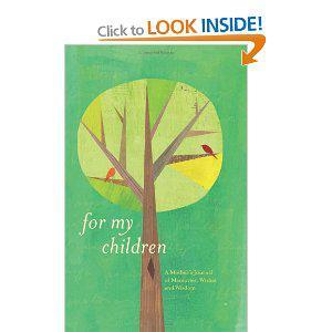 Review:For My Children:A Mother's Journal of Memories,Wishes and Wisdom