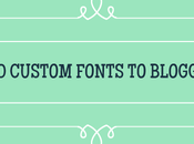 Custom Fonts Blogger