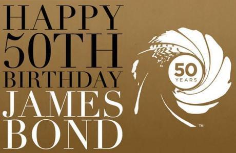 Happy 50th Birthday Anniversary Sir James Bond 007