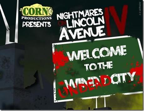 Nightmares on Lincoln Avenue IV, Corn Productions, banner