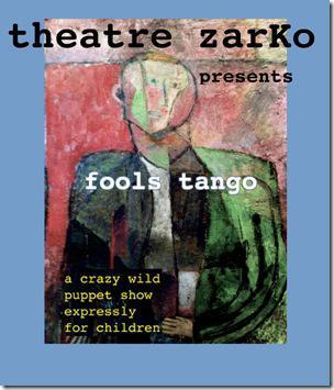 Review: Fool's Tango (Theatre Zarko)