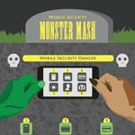 Mobile Security Monster Mash