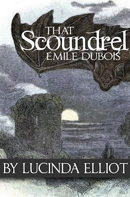 Review for That Scoundrel Emile Dubois by Lucinda Elliot