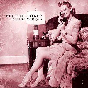 Calling You (Blue October song)