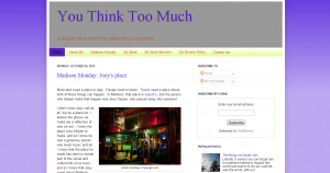Indiana Blogs: You Think Too Much