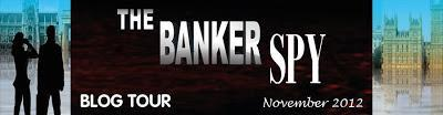 The Banker Spy by William G. Byrnes Blog Tour [Guest Post + Q&A;]