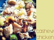 Guest Post: Cashew Chicken