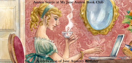 JANE AUSTEN SOIREE - A CELEBRATION OF JANE AUSTEN'S BIRTHDAY. JOIN THE FUN!