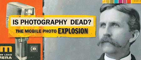 Is Photography Dead? The History Of Photography