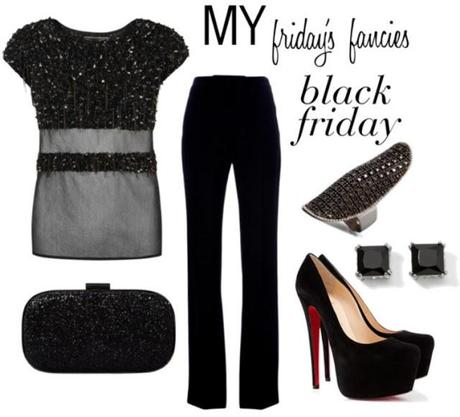 friday's fancies : black friday.