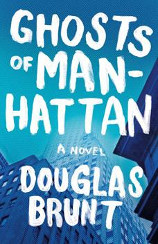 "Review: ""Ghosts of Manhattan"" by Douglas Brunt"