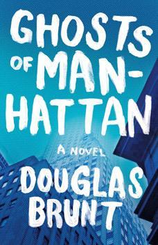 Ghosts of Manhattan Douglas Brunt