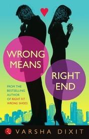 BOOK REVIEW-WRONG MEANS RIGHT END