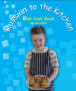 Russian to the Kitchen Kids Cook Book