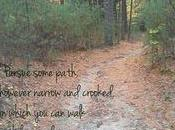 Life Lessons Crooked Path: Looking Behind, Forward Loving (with Assist from Thoreau Rumi)