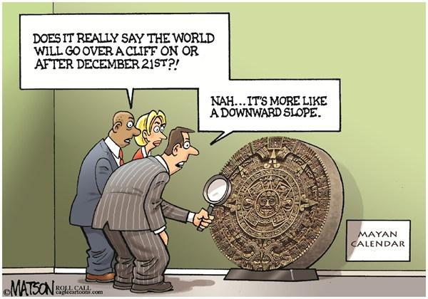 Mayan Calendar Fiscal Cliff Prediction © RJ Matson,Roll Call,Mayan Calendar Fiscal Cliff Prediction,Fiscal Cliff,Slope,Congress,Federal Budget,US Economy,Spending Cuts,Tax Hikes,mayan calendar