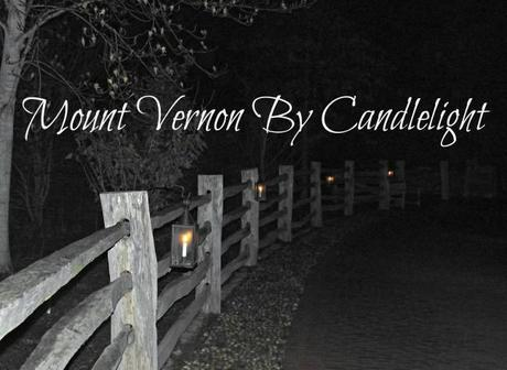 mount vernon by candlelight 1 650x475 Mount Vernon By Candlelight