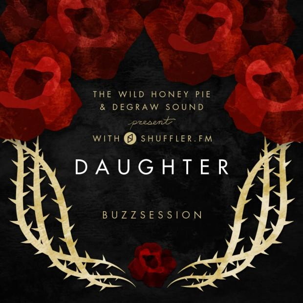 Daughter Buzzsession