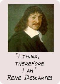 descartes i think therefore i am essay Would prove he does exist - as something that thinks the cogito, 'i think', is descartes' first certainty, the first stepping stone to knowledge.