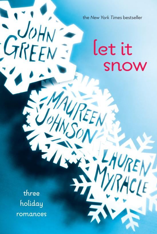 Book Review: Let It Snow: Three Holiday Romances - Paperblog