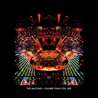 The Machine - Calmer Than You Are