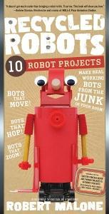 Great Gift Idea for Boys: Recycled Robots ~ a Fun and Unique Kit/Book That Teaches Kids How to Make Their Own Robots!