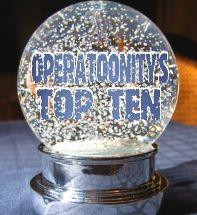 Operatoonity's Top Ten