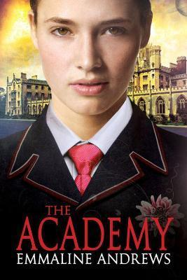 Book Review: The Academy by  Emmaline Andrews