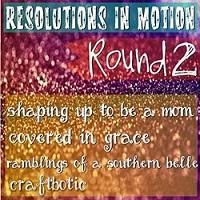 Resolutions In Motion: Round 2